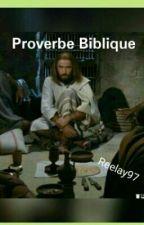 Proverbe Biblique  by Reelay97