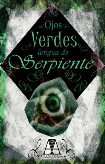 Ojos Verdes, Lengua de Serpiente