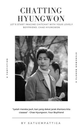 Chatting   Hyungwon ✔