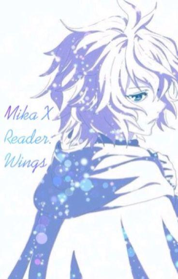 Mikaela Hyakuya X Reader: (Book 2) Wings