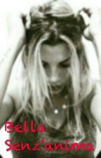 Bella Senz'anima  by realbrown_fanpage