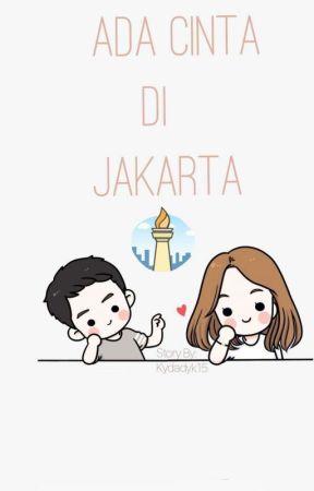 Ada Cinta di Jakarta by kydadyk15