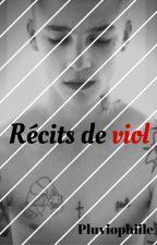 Récits de viol by Pluviophiile