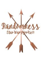 Randomness by starwarsyorkie