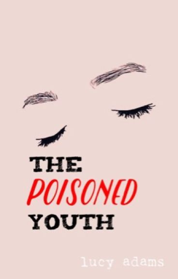 The Poisoned Youth
