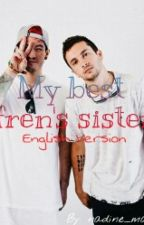 My Best Fren's Sister |Tøp| (English Version) by nadine_marques