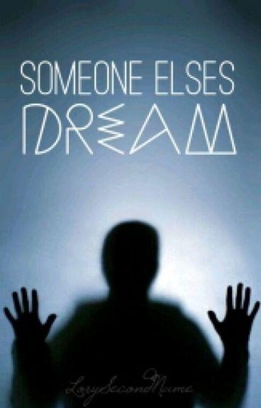 Someone Elses Dream // Joshler
