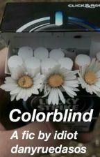Colorblind - lrh+mgc by Danyruedasos