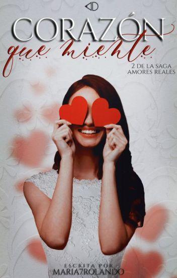 Corazón que miente #2  (EDITANDO) (SNUH)