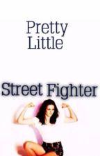 Pretty Little Street Fighter by Ninas_Dreams