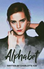 ALPHABET (a Fanfiction) ✔ by CharlottesCookie