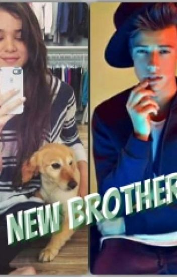 New Brother《Cameron Dallas&Hailee Steinfeld》
