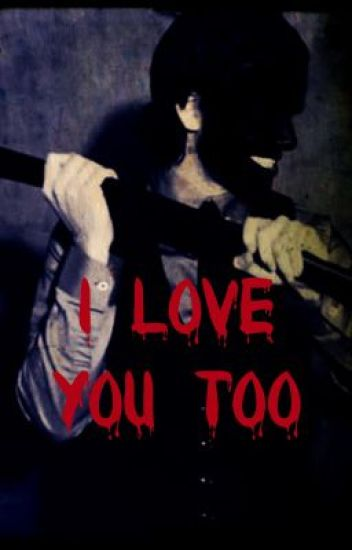 I Love You Too (ManxBoy) (Watty Awards 2013) (Completed)