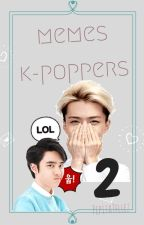MEMES KPOPERS 2 by PepitaTellez