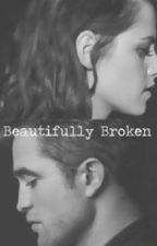 Beautifully Broken by LiveLoveLaughForever