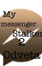 My messenger Stalker 2: Odveta  by LuKasso