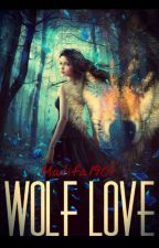 The Wolf Love by Matifa1901