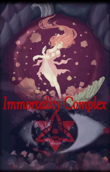 Immortality Complex.