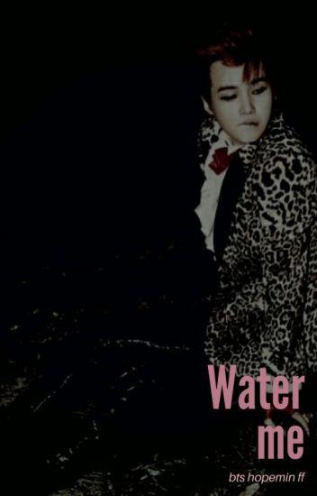 Water Me - h.min