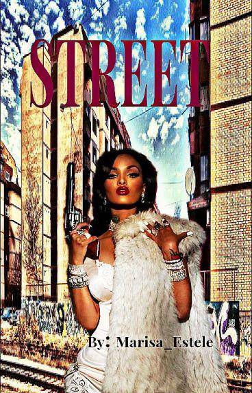Street (Urban Fiction) Wattys2016