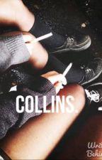 Collins. by Drogatadi1D