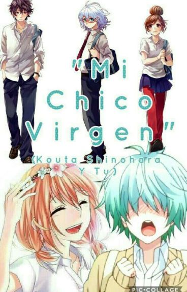 """""""Mi Chico Virgen"""" (kouta shinohara Y Tu)"""