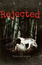 Rejected by RubyMorningstar