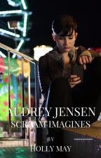 Audrey Jensen Scream Imagines by hollymay666