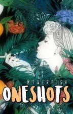 Oneshots by twerpish