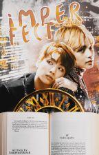 I M P E R F E C T [TaeKook] by KimJennyKook