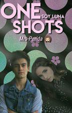 One Shots - Soy Luna  by Mrs-Perida