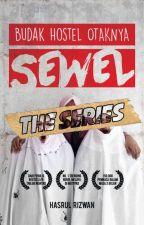 Budak Hostel Otaknya Sewel [The Series] - PREVIEW by HasrulRizwan