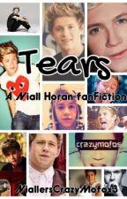Tears (A Niall Horan Fan Fiction) by NiallersCrazyMofox3