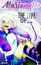 Marionette's The Type Of.. [FNAFHS] by Loveeler14