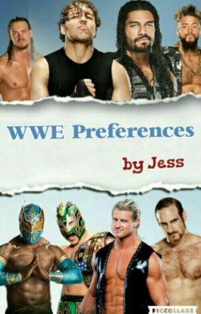WWE Preferences {Completed} by jess260701