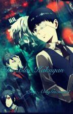 The Blue Kakugan (Tokyo ghoul x Reader) by AbbyGuzman7