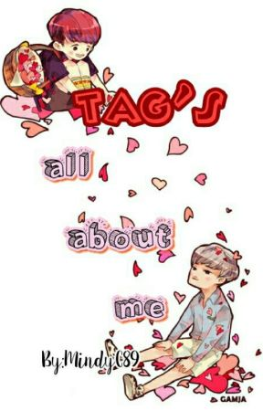 TAG'S: all about me by MindyC89