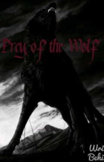 Prey of the Wolf (MANxMAN)