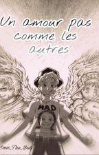 Un Amour Pas Comme Les Autres [ Tome 2 ] by Blue-Raven-Watson