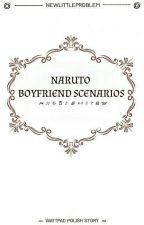 Naruto boyfriend scenarios PL by NewLittleProblem