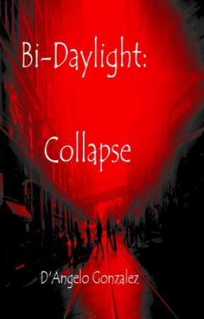Bi-Daylight: Collapse by AngeloIV