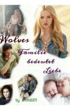 Wolves - Familie bedeutet Liebe by emmili01