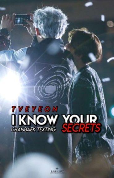 I Know your secrets | Chanbaek Texting