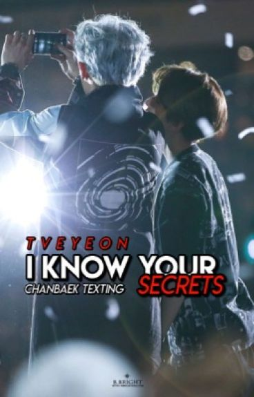 I Know your secrets | Chanbaek Texting