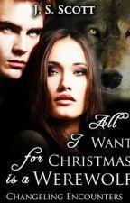 Todo lo que quiero para navidad es un hombre lobo by Lovedogcat