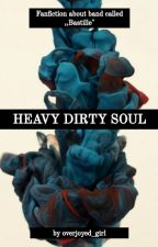 Heavy Dirty Soul  by overjoyed_girl