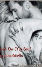 Tattooed On My Soul by Lisadebells