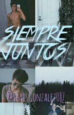 Siempre Juntos/MB/ by ThaisGonzalez087