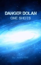 Danger Dolan One Shots by Jenny706