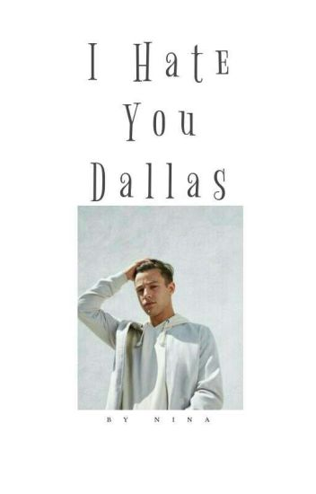 I Hate You Dallas!! (C.D)